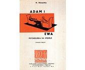 Szczegóły książki ADAM I EWA. PSYCHOLOGIA NA WESOŁO