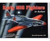 Szczegóły książki EARLY MIG FIGHTERS