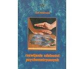 Szczegóły książki ROZWIJANIE ZDOLNOŚCI PSYCHOMETRYCZNYCH