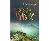 Szczegóły książki DROGA DZIKIEGO SERCA