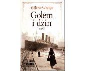 Szczegóły książki GOLEM I DŻIN - CZĘŚĆ 1