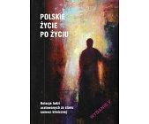 Szczegóły książki POLSKIE ZYCIE PO ZYCIU