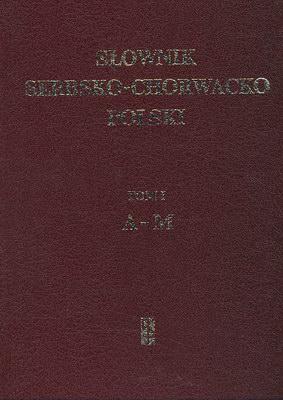 SŁOWNIK SERBSKO CHORWACKO POLSKI - 2 TOMY