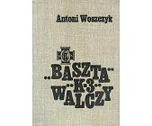 """Szczegóły książki BASZTA """"K - 3"""" WALCZY"""