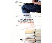 Szczegóły książki CECHY INDYWIDUALNE I CZYNNIKI ŚRODOWISKOWE A AUTONOMIA UCZENIA SIĘ