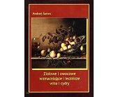 Szczegóły książki ZIOŁOWE I OWOCOWE WZMACNIAJĄCE I LECZNICZE WINA I CYDRY