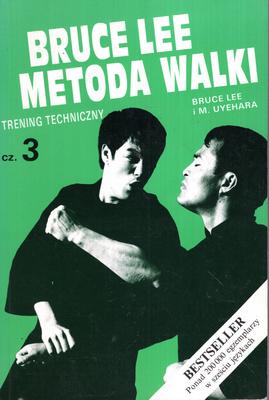 BRUCE LEE METODA WALKI - CZĘŚĆ 3 - TRENING TECHNICZNY