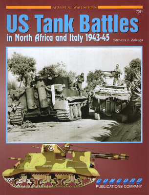 US TANK BATTLES IN NORTH AFRICA AND ITALY 1943-45 (ARMOR AT WAR SERIES 7051)