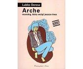 Szczegóły książki ARCHE MONOLOG, KTÓRY WCIĄŻ TRWA