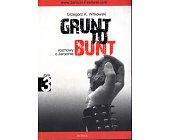 Szczegóły książki GRUNT TO BUNT - TOM 3 - ROZMOWY O JAROCINIE