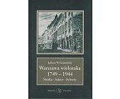 Szczegóły książki WARSZAWA WIELORAKA 1749-1944