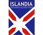 Szczegóły książki ISLANDIA. PRZEWODNIK NIETURYSTYCZNY