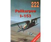 Szczegóły książki POLIKARPOW I-153 (222)