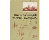 Szczegóły książki W CIENIU WARSZAWY
