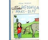 Szczegóły książki HEDWIGA I MAKS - OLOF