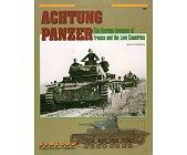 Szczegóły książki ACHTUNG PANZER (ARMOR AT WAR SERIES 7041)