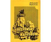 Szczegóły książki HISTORIA KASZUBÓW
