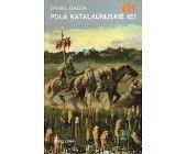 Szczegóły książki POLA KATALAUNIJSKIE 451 (HISTORYCZNE BITWY)