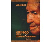 Szczegóły książki GRINGO WŚRÓD DZIKICH PLEMION