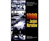 Szczegóły książki 1989 - JESIEŃ NARODÓW