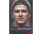 Szczegóły książki DAVID BECKHAM. BARWY ZDRADY