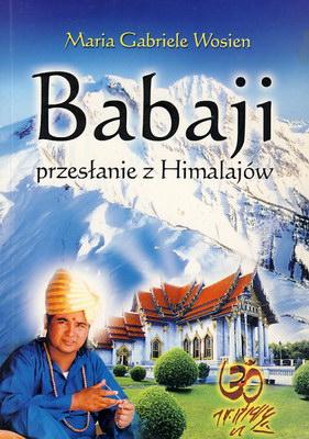 BABAJI - PRZESŁANIE Z HIMALAJÓW