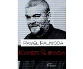 Szczegóły książki KAMBEI SHIMADA. PISMA WYBRANE