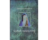 Szczegóły książki SZUFLADA ŚWIĘTEJ ANNY