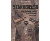 Szczegóły książki STAROBIELSK - OBÓZ JENIECKI NKWD WRZESIEŃ 1939 - MAJ 1940