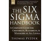 Szczegóły książki THE SIX SIGMA HANDBOOK