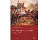 Szczegóły książki THE ENGLISH CIVIL WARS 1642-1651 (OSPREY PUBLISHING)