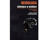 Szczegóły książki NEUROLOGIA DZIECIĘCA W PRAKTYCE
