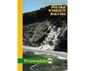 Szczegóły książki POLSKIE WTBRZEŻE BALTYKU