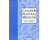 Szczegóły książki CANCER & NATURAL MEDICINE