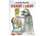 Szczegóły książki STRACHY I LACHY. PRZEMIANY POLSKIEJ PAMIĘCI 1982-2012