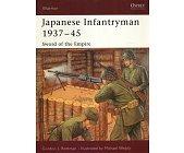 Szczegóły książki JAPANESE INFANTRYMAN 1937–45: SWORD OF THE EMPIRE (OSPREY PUBLISHING)