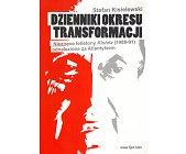 Szczegóły książki DZIENNIKI OKRESU TRANSFORMACJI