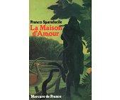 Szczegóły książki LA MAISON D'AMOUR