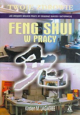 FENG SHUI W PRACY