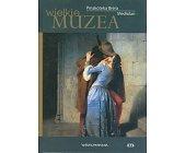 Szczegóły książki WIELKIE MUZEA - PINAKOTEKA BRERA. MEDIOLAN (WIELKIE MUZEA)
