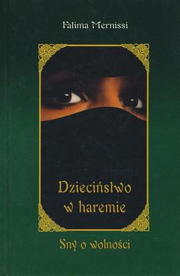 Znalezione obrazy dla zapytania dzieciństwie w haremie książka