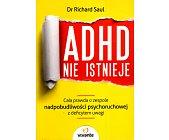 Szczegóły książki ADHD NIE ISTNIEJE