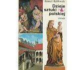 Szczegóły książki DZIEJE SZTUKI POLSKIEJ