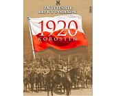 Szczegóły książki KOROSTEŃ 1920 (ZWYCIĘSKIE BITWY POLAKÓW, TOM 70)