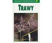 Szczegóły książki TRAWY - LEKSYKON PRZYRODNICZY