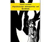 Szczegóły książki PIĘĆDZIESIĄT KILOMETRÓW OD TREBLINKI