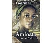 Szczegóły książki AMINATA. SIŁA MIŁOŚCI