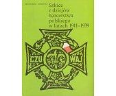 Szczegóły książki SZKICE Z DZIEJÓW HARCERSTWA POLSKIEGO ...