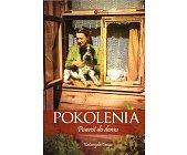 Szczegóły książki POWRÓT DO DOMU - POKOLENIA