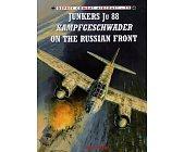 Szczegóły książki JU 88 KAMPFGESCHWADER ON THE RUSSIAN FRONT